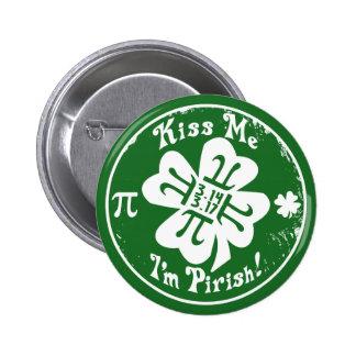 Día épico del pi y el día 2 de St Patrick en 1 Chapa Redonda 5 Cm