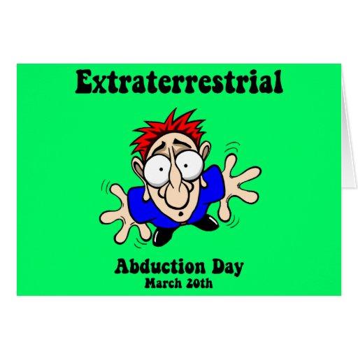 Día extraterrestre de la abducción tarjeta de felicitación
