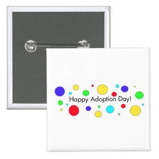 ¡Día feliz de la adopción! Botón Pins