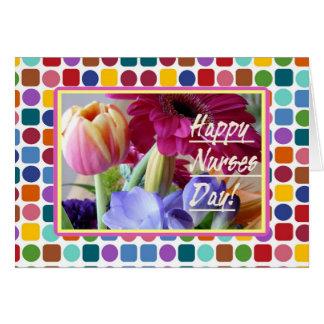 ¡Día feliz de las enfermeras! Flores coloridas Tarjeta De Felicitación