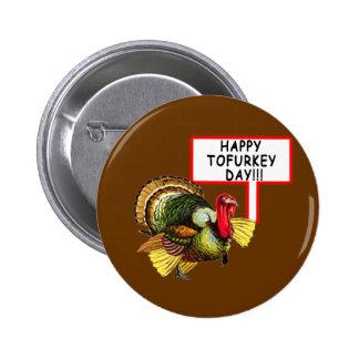 ¡Día feliz de Tofurkey! Camiseta divertida de la a Pins