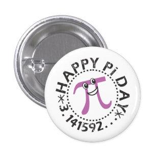 Día feliz lindo del pi - regalo usable del día del pin redondo de 1 pulgada