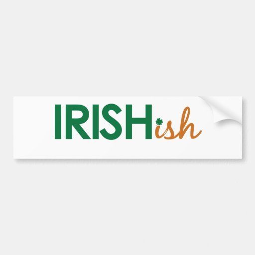 Día Irlandés-ish del St Patricks Etiqueta De Parachoque