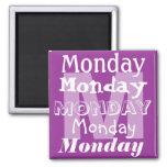 Día laboral de lunes del imán de la semana