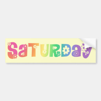 Día lindo de la semana sábado pegatina para auto