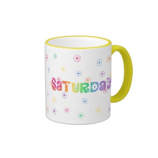 Día lindo de la semana sábado taza de café
