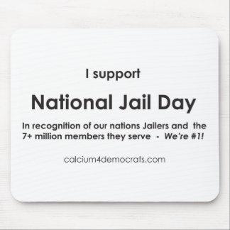 Día nacional de la cárcel mousepads