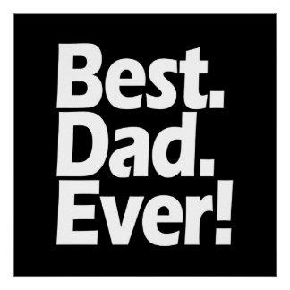 Día negro/blanco de la mejor exclamación del papá perfect poster