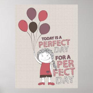 Día perfecto impresiones