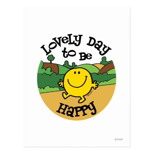 Día precioso a ser feliz postales