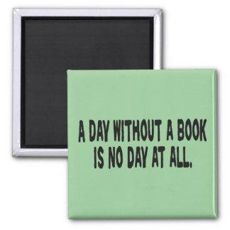 Día sin los imanes de un libro imán cuadrado