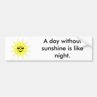 Día sin sol pegatina para auto
