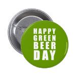 Día verde feliz divertido de la cerveza pin