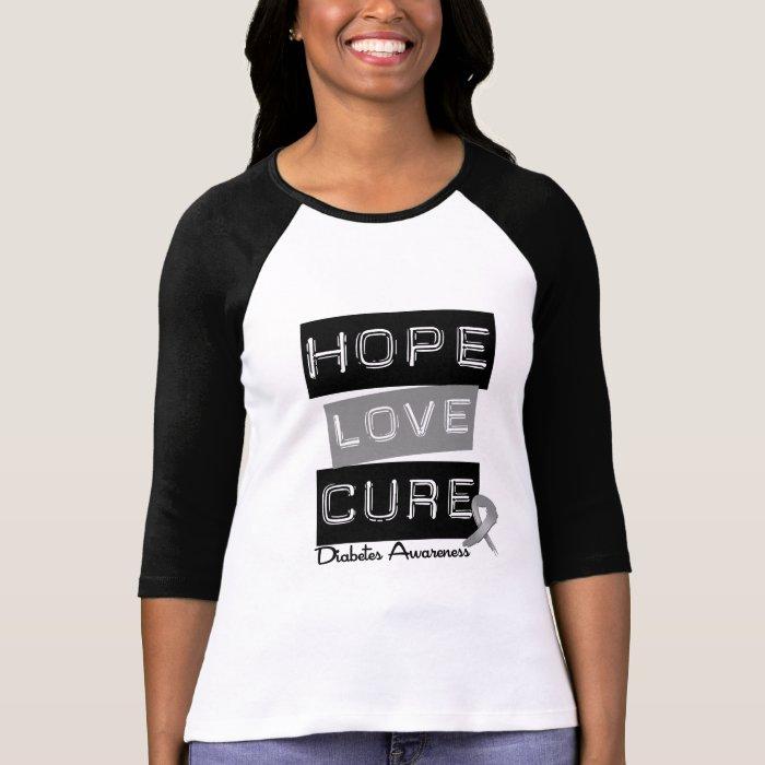 Diabetes Awareness Hope Love Cure T-Shirt
