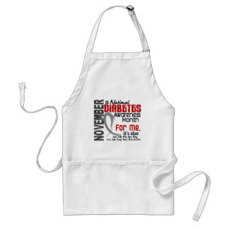Diabetes Awareness Month Every Month For ME Adult Apron
