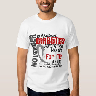 Diabetes Awareness Month Every Month For ME T-shirt