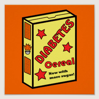 Diabetes Cereal Poster