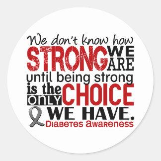 Diabetes cómo es fuerte somos etiqueta redonda