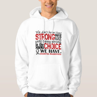 Diabetes How Strong We Are Sweatshirt