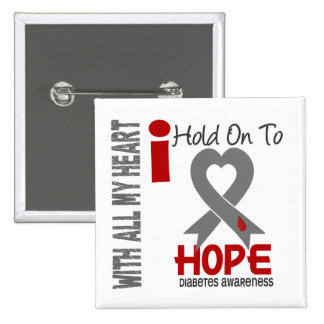 Diabetes I Hold On To Hope Button