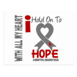 Diabetes I Hold On To Hope Post Card