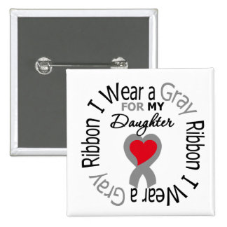 Diabetes I Wear Gray Ribbon For My Daughter Pinback Button