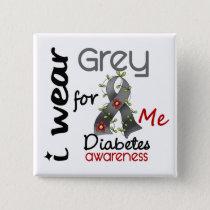 Diabetes I Wear Grey For ME 43 Button