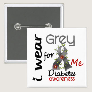 Diabetes I Wear Grey For ME 43 Button