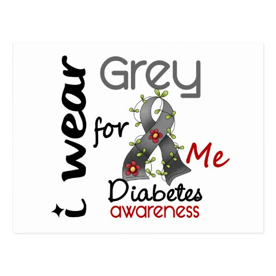 Diabetes I Wear Grey For ME 43 Postcard