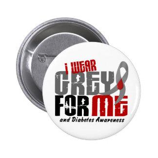 Diabetes I WEAR GREY FOR ME 6.2 Pinback Button