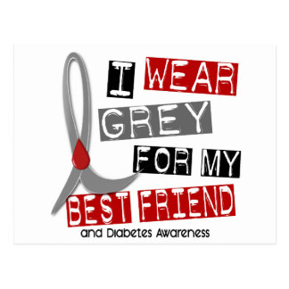 Diabetes I Wear Grey For My Best Friend 43 Postcard