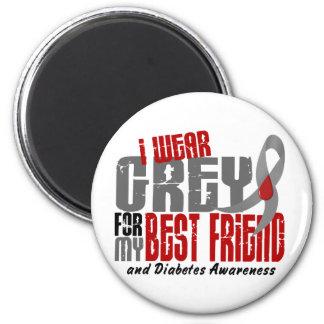 Diabetes I WEAR GREY FOR MY BEST FRIEND 6.2 2 Inch Round Magnet