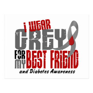 Diabetes I WEAR GREY FOR MY BEST FRIEND 6.2 Postcard