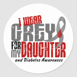 Diabetes I WEAR GREY FOR MY DAUGHTER 6.2 Classic Round Sticker
