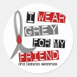 Diabetes I Wear Grey For My Friend 43 Classic Round Sticker