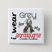 Diabetes I Wear Grey For My Granddaughter 43 Button