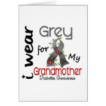 Diabetes I Wear Grey For My Grandmother 43 Greeting Card