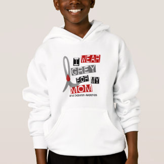 Diabetes I Wear Grey For My Mom 37 Hoodie