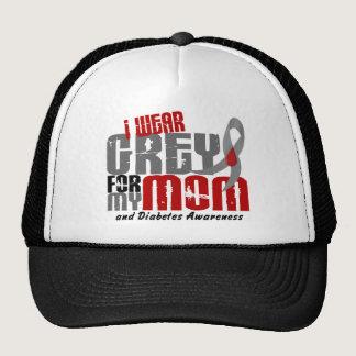 Diabetes I WEAR GREY FOR MY MOM 6.2 Trucker Hat