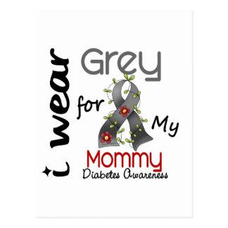 Diabetes I Wear Grey For My Mommy 43 Postcard