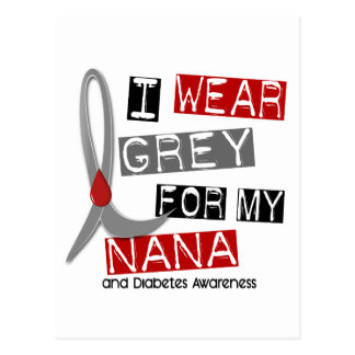 Diabetes I Wear Grey For My Nana 37 Postcard