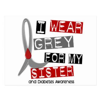 Diabetes I Wear Grey For My Sister 37 Postcard