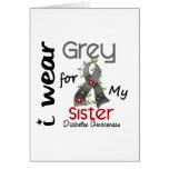 Diabetes I Wear Grey For My Sister 43 Card