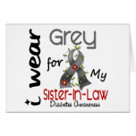 Diabetes I Wear Grey For My Sister-In-Law 43 Greeting Card