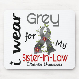 Diabetes I Wear Grey For My Sister-In-Law 43 Mouse Pad