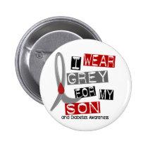 Diabetes I Wear Grey For My Son 37 Button