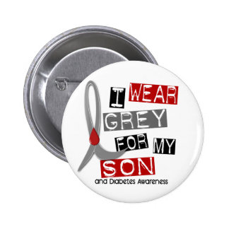 Diabetes I Wear Grey For My Son 37 Button
