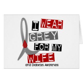 Diabetes I Wear Grey For My Wife 37 Card