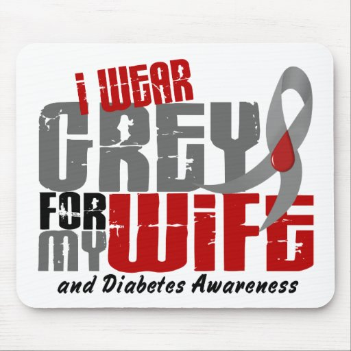 Diabetes I WEAR GREY FOR MY WIFE 6.2 Mouse Mat