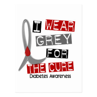 Diabetes I Wear Grey For The Cure 37 Postcard